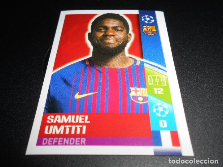 32 SAMUEL UMTITI F.C. BARCELONA CROMOS STICKERS CHAMPIONS LEAGUE TOPPS 17 18 2017 2018 (Coleccionismo Deportivo - Álbumes y Cromos de Deportes - Cromos de Fútbol)