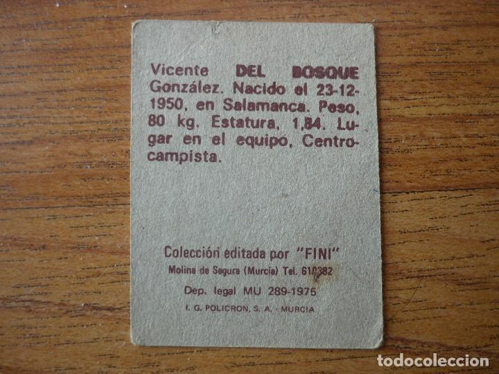 Cromos de Fútbol: CROMO FUTBOL FINI 75 76 VICENTE DEL BOSQUE (REAL MADRID) - NUNCA PEGADO - LIGA 1975 1976 - Foto 2 - 162477618