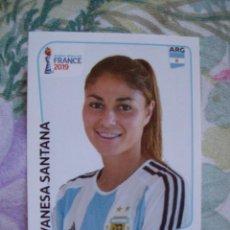 Cromos de Fútbol: VANESA SANTANA ARGENTINA Nº 299 WORLD CUP FRANCE 2019 FIFA PANINI. Lote 163679990