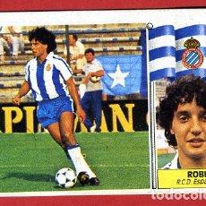 Cromos de Fútbol: CROMO FUTBOL, LIGA 1986 1987 86 87, ESTE , COLOCA ROBI ESPAÑOL , ORIGINAL ,C1007. Lote 163841146