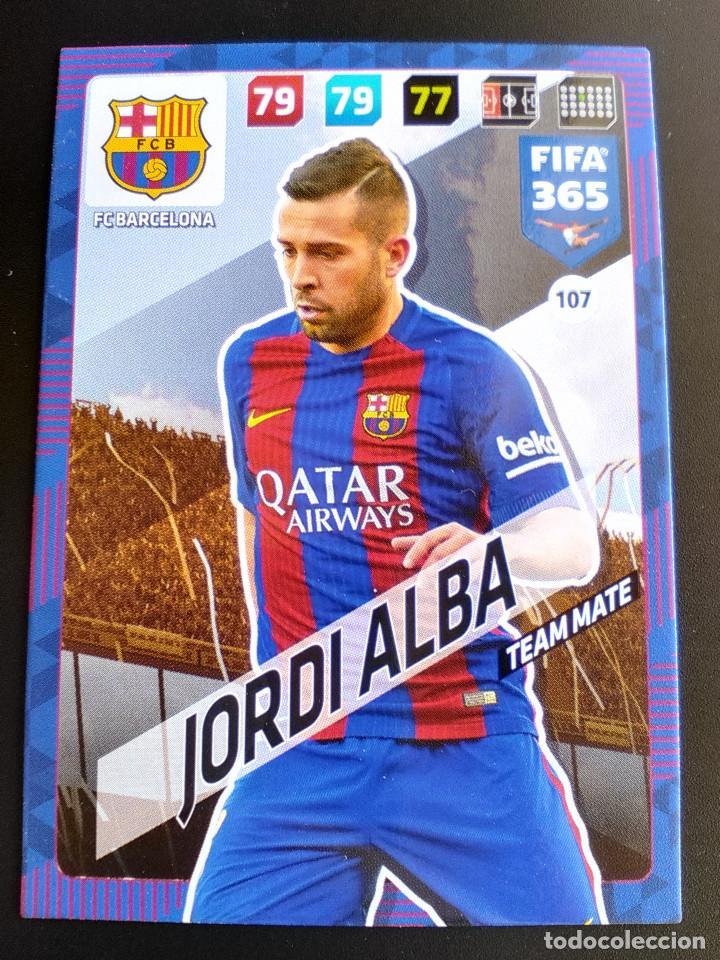 107 JORDI ALBA BARCELONA TEAM MATE ADRENALYN FIFA 365 2017 2018 17 18 CROMOS NUEVO FUTBOL (Coleccionismo Deportivo - Álbumes y Cromos de Deportes - Cromos de Fútbol)