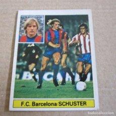 Cromos de Fútbol: EDICIONES ESTE. LIGA 81-82. NUEVO. SCHUSTER -F.C. BARCELONA.. Lote 164911290
