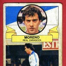 Cromos de Fútbol: CROMO FUTBOL, LIGA 1985 1986 85 86 , ESTE , MORENO DEL ZARAGOZA , ORIGINAL ,C1127. Lote 165105218