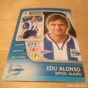 2 Edu Alonso. Deportivo Alavés. Derby Total 2005 2006 05 06 LFP El gran juego de fútbol de Panini
