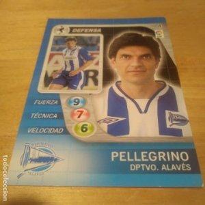 4 Pellegrino. Deportivo Alavés. Derby Total 2005 2006 05 06 LFP El gran juego de fútbol de Panini