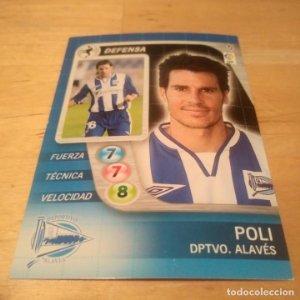 5 Poli. Deportivo Alavés. Derby Total 2005 2006 05 06 LFP El gran juego de fútbol de Panini