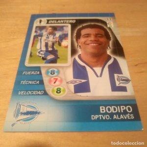 11 Bodipo. Deportivo Alavés. Derby Total 2005 2006 05 06 LFP El gran juego de fútbol de Panini
