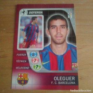 39 Oleguer. F.C. Barcelona. Derby Total 2005 2006 05 06 LFP El gran juego de fútbol de Panini