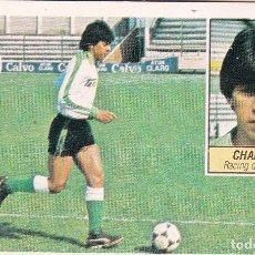 Cromos de Fútbol: ESTE 84-85 - CHAPARRO - COLOCA DEL RACING - MUY DIFICIL - RECUPERADO -. Lote 165622062