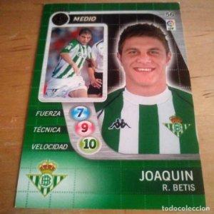 56 Joaquin. R. Betis. Derby Total 2005 2006 05 06 LFP El gran juego de fútbol de Panini