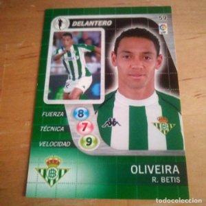 59 Oliveira. R. Betis. Derby Total 2005 2006 05 06 LFP El gran juego de fútbol de Panini