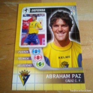 63 Abraham Paz. Cádiz C.F. Derby Total 2005 2006 05 06 LFP El gran juego de fútbol de Panini