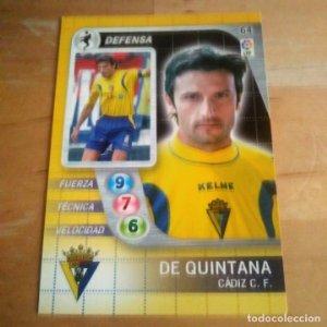 64 De Quintana. Cádiz C.F. Derby Total 2005 2006 05 06 LFP El gran juego de fútbol de Panini