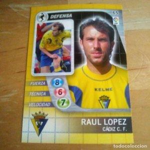 65 Raú López. Cádiz C.F. Derby Total 2005 2006 05 06 LFP El gran juego de fútbol de Panini