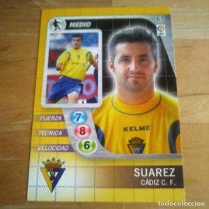 67 Suarez. Cádiz C.F. Derby Total 2005 2006 05 06 LFP El gran juego de fútbol de Panini