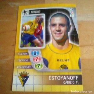 69 Estoyanoff. Cádiz C.F. Derby Total 2005 2006 05 06 LFP El gran juego de fútbol de Panini