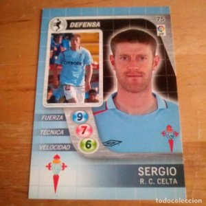 75 Sergio. R.C. Celta. Derby Total 2005 2006 05 06 LFP El gran juego de fútbol de Panini