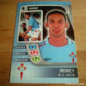 78 Iriney. R.C. Celta. Derby Total 2005 2006 05 06 LFP El gran juego de fútbol de Panini