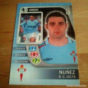 80 Nuñez. R.C. Celta. Derby Total 2005 2006 05 06 LFP El gran juego de fútbol de Panini