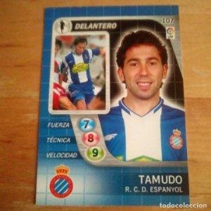 107 Tamudo. R.C. Espanyol. Derby Total 2005 2006 05 06 LFP El gran juego de fútbol de Panini