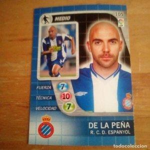 105 De la Peña. R.C. Espanyol. Derby Total 2005 2006 05 06 LFP El gran juego de fútbol de Panini