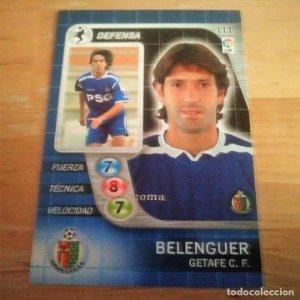 111 Belenguer. Getafe C.F. Derby Total 2005 2006 05 06 LFP El gran juego de fútbol de Panini