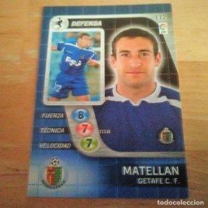 112 Matellan. Getafe C.F. Derby Total 2005 2006 05 06 LFP El gran juego de fútbol de Panini