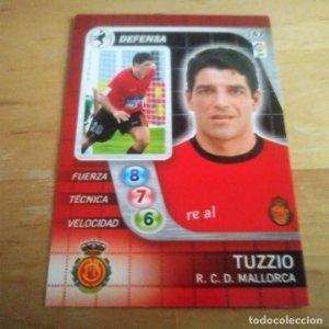147 Tuzzio. R.C.D. Mallorca. Derby Total 2005 2006 05 06 LFP El gran juego de fútbol de Panini