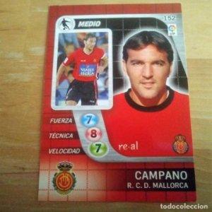 152 Campano. R.C.D. Mallorca. Derby Total 2005 2006 05 06 LFP El gran juego de fútbol de Panini
