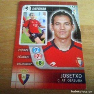 159 Josetxo. C. AT. Osasuna. Derby Total 2005 2006 05 06 LFP El gran juego de fútbol de Panini