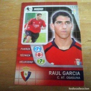 163 Raul Garcia. C. AT. Osasuna. Derby Total 2005 2006 05 06 LFP El gran juego de fútbol de Panini