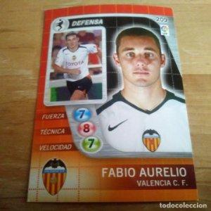 209 Fabio Aurelio. Valencia C.F.. Derby Total 2005 2006 05 06 LFP El gran juego de fútbol de Panini
