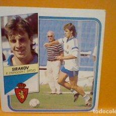 Cromos de Fútbol: SIRAKOV ZARAGOZA ED ESTE LIGA 89 90 1989 SIN PEGAR NUNCA. Lote 165784258