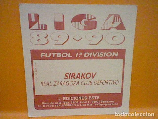 Cromos de Fútbol: SIRAKOV ZARAGOZA ED ESTE LIGA 89 90 1989 SIN PEGAR NUNCA * - Foto 2 - 165784478
