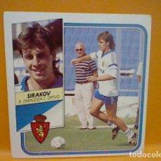 Cromos de Fútbol: SIRAKOV ZARAGOZA ED ESTE LIGA 89 90 1989 SIN PEGAR NUNCA *. Lote 165784478