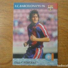 Cromos de Fútbol: CROMO PANINI BARÇA CARDS 90 96 Nº 35 LLUIS CARRERAS - BARCELONA LIGA 1996. Lote 166022370