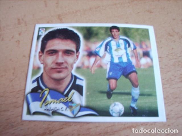 ESTE 00-01 COLOCA ISMAEL ( MALAGA ) RECORTADO (Coleccionismo Deportivo - Álbumes y Cromos de Deportes - Cromos de Fútbol)