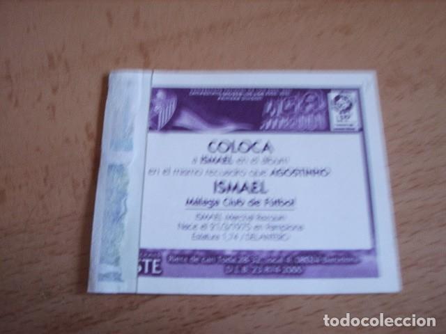 Cromos de Fútbol: ESTE 00-01 COLOCA ISMAEL ( MALAGA ) VENTANILLA - Foto 2 - 166050898