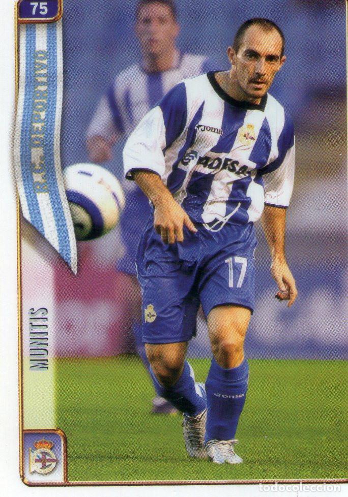 MUNITIS (R.C. DEPORTIVO DE LA CORUÑA) - Nº 75 - LAS FICHAS DE LA LIGA 2005 - MUNDICROMO. (Coleccionismo Deportivo - Álbumes y Cromos de Deportes - Cromos de Fútbol)