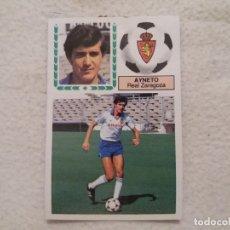 Cromos de Fútbol: 83/84 ESTE. COLOCA REAL ZARAGOZA AYNETO. Lote 167632660