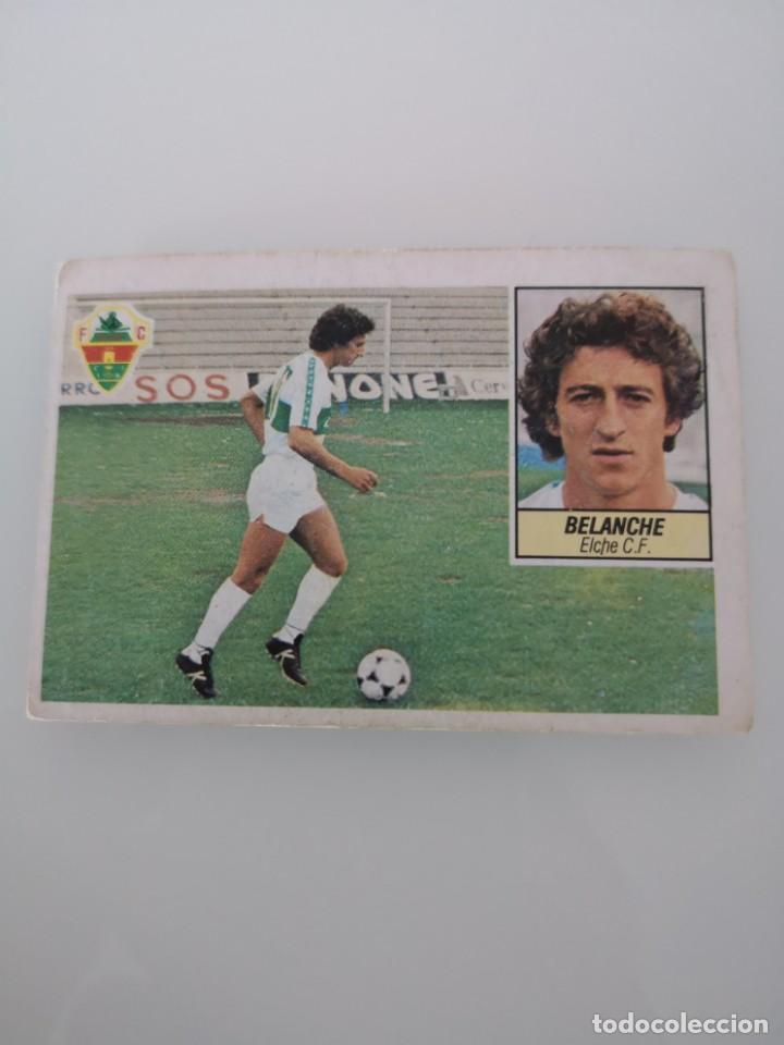 BELANCHE ELCHE LIGA 1984 1985 ESTE SIN PEGAR (Coleccionismo Deportivo - Álbumes y Cromos de Deportes - Cromos de Fútbol)