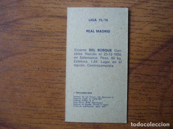 Cromos de Fútbol: CROMO LIGA ESTE 75 76 DEL BOSQUE (REAL MADRID) - NUNCA PEGADO - 1975 1976 - Foto 2 - 167969844