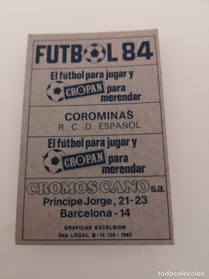 Cromos de Fútbol: COROMINAS ESPAÑOL LIGA 1983 1984 CANO CROPAN SIN PEGAR - Foto 2 - 168022428