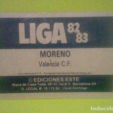 Fußball-Sticker - MORENO VALENCIA VALENCIA PUBLICIDAD ED ESTE LIGA 1982 83 82 CROMO RECUPERADO VER FOTOS - 168386596