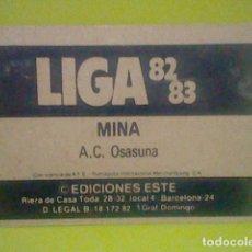 Fußball-Sticker - MINA OSASUNA PUBLICIDAD ED ESTE LIGA 1982 83 82 CROMO RECUPERADO VER FOTOS - 168387004