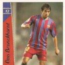 Cromos de Fútbol: 2006-2007 - 12 VAN BRONCKHORST - FC BARCELONA - MUNDICROMO LAS FICHAS DE LA LIGA. Lote 168505964