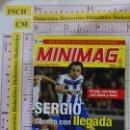 Cromos de Fútbol: MINI REVISTA DE LA LIGA MINIMAG. JUGADOR SERGIO DEL REAL CLUB DEPORTIVO DE LA CORUÑA. 2006 2007. Lote 168645852