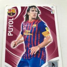 Cromos de Fútbol: CROMO Nº40 PUYOL -FC BARCELONA - ADRENALYN PANINI 2011 2012. Lote 168802024