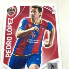 Cromos de Fútbol: CROMO Nº129 PEDRO LOPEZ - LEVANTE CF - ADRENALYN PANINI 2011 2012. Lote 168805488