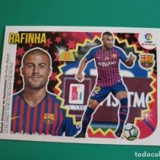 Cromos de Fútbol: 11 BIS RAFINHA (COLOCA) - BARCELONA - CROMO EDICIONES ESTE 2018-19 - 18/19 (NUEVO). Lote 141309502